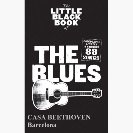 The Blues 88 Songs Complete Lyrics Chords The Little Black